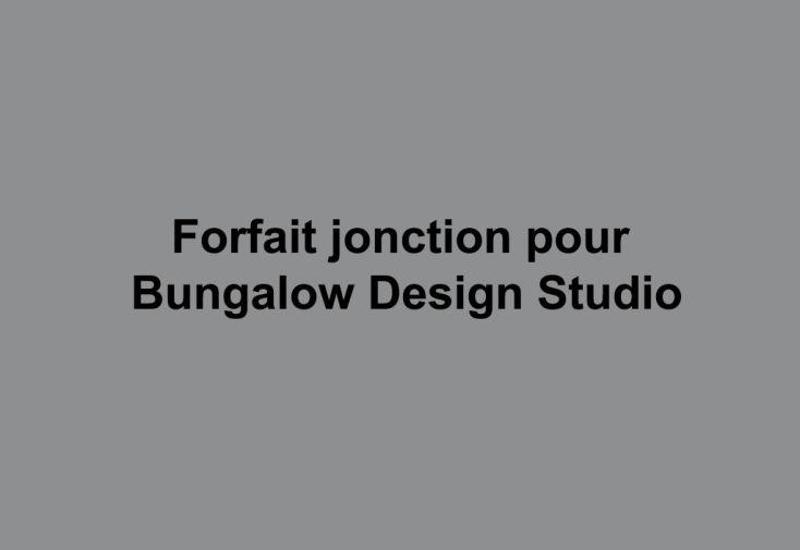 Forfait Jonction d'un Bungalow Design Studio à une Habitation Existante