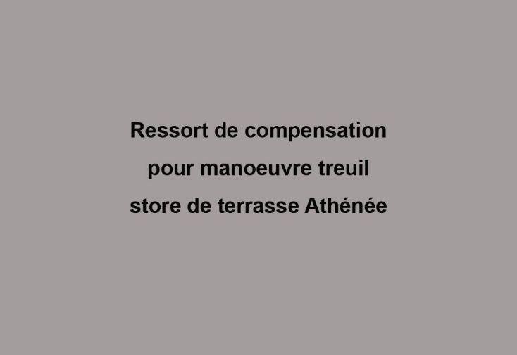 Ressort de Compensation pour Treuil Athénée