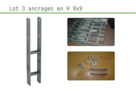 Kit Ancrage en H 3 supports 9x9